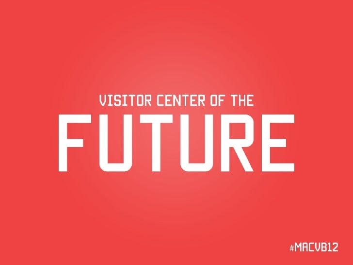 The Visitor Center of the Future