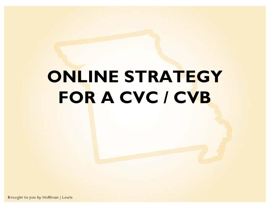 ONLINE STRATEGY  FOR A CVC / CVB