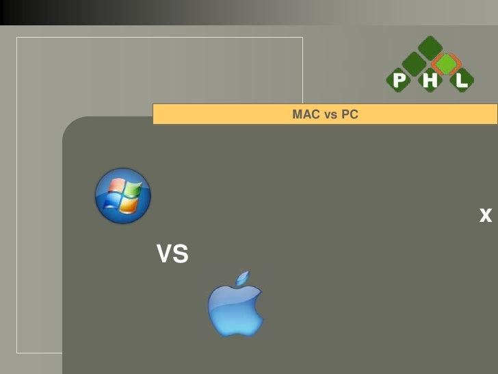 MAC vs PC                 xVS