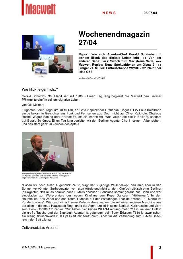 Wochenendmagazin 27/04 Report: Wie sich Agentur-Chef Gerald Schömbs mit seinem iBook das digitale Leben lebt +++ Von der a...