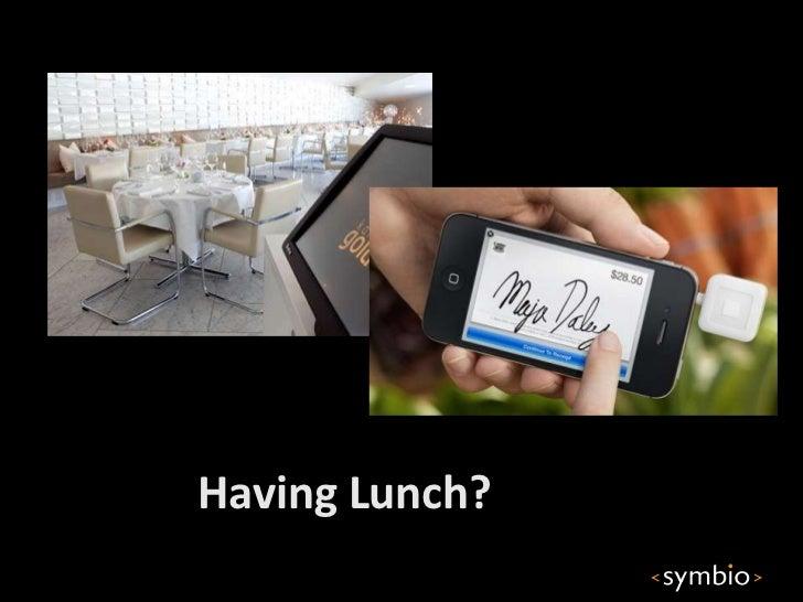 Having Lunch?