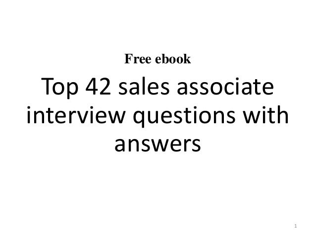 free ebook top 42 sales associate interview questions with answers 1 - Sales Associate Sales Assistant Interview Questions And Answers