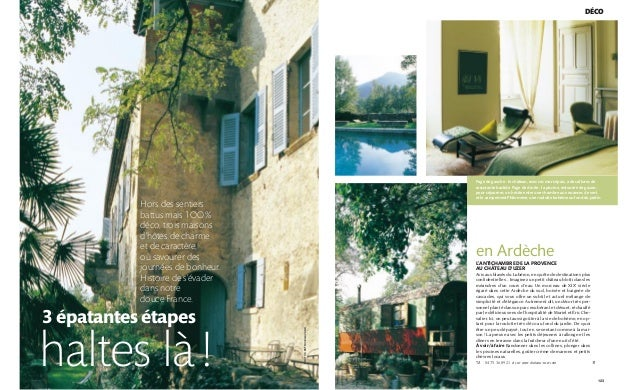 123 DÉCO Page de gauche : le château, avec ses murs épais, a des allures de rassurante bastide. Page de droite : la piscin...