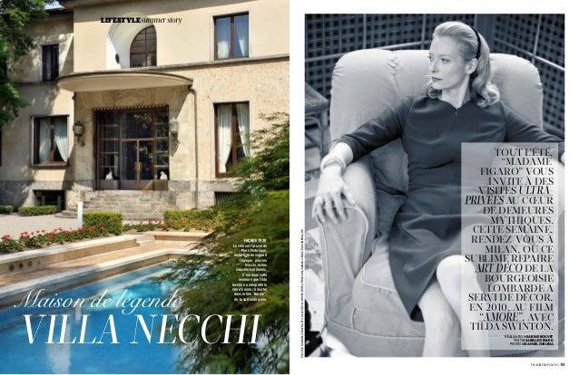 82|madameFIGARO VILLA NECCHI Maison de légende FAÇADE 1930 La villa est l'œuvre de Piero Portaluppi, architecte en vogue à...