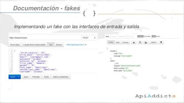 Documentación - fakes Implementando un fake con las interfaces de entrada y salida