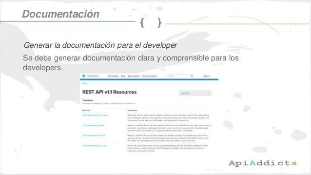 Se debe generar documentación clara y comprensible para los developers. Documentación Generar la documentación para el dev...