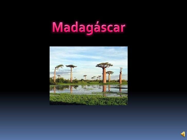 Madagáscar<br />