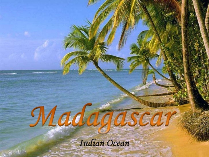 Madagascar<br />Indian Ocean<br />