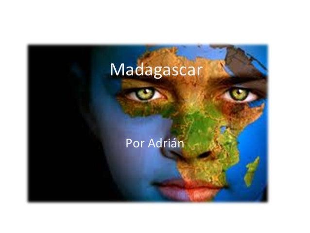 Madagascar Por Adrián