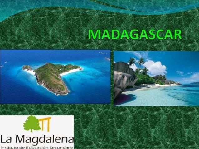 POBLACIÓN   La población de actual de Madagascar es de 23  millones de habitantes aproximadamente.