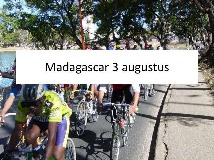 Madagascar 3 augustus<br />
