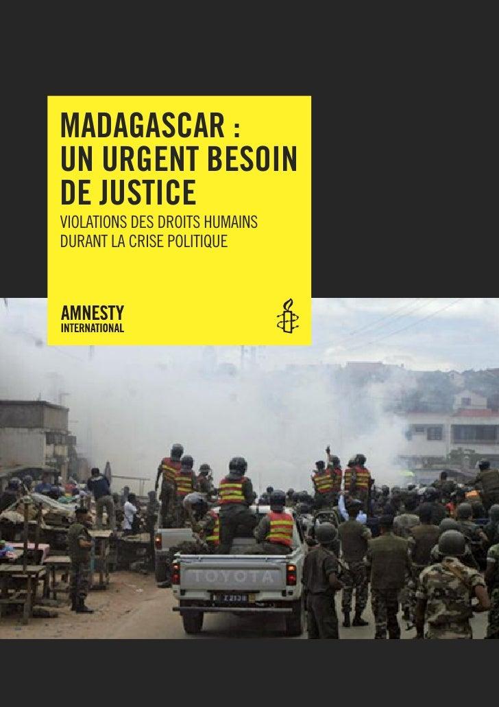 MADAGASCAR :UN URGENT BESOINDE JUSTICEVIOLATIONS DES DROITS HUMAINSDURANT LA CRISE POLITIQUE
