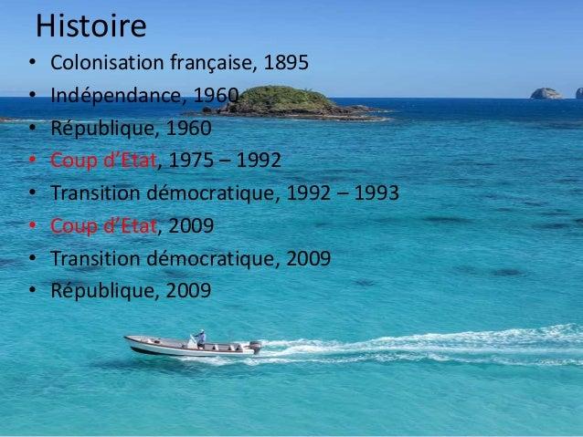 Histoire • Présidents et dictateurs: – Philibert Tsiranana, 1960 – 1975 – Didier Ratsiraka, 1975 – 1992 – Albert Zafy, 199...