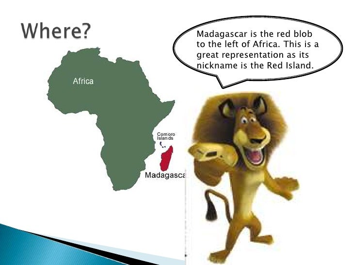 Madagascar Powerpoint By Emily West - Where is madagascar