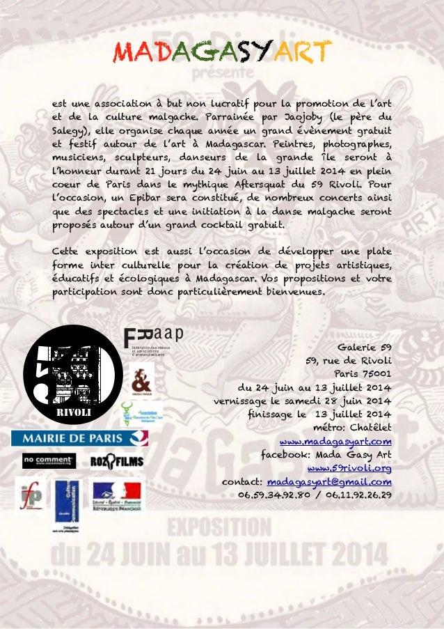 MADAGASYART est une association à but non lucratif pour la promotion de l'art et de la culture malgache. Parrainée par Jao...