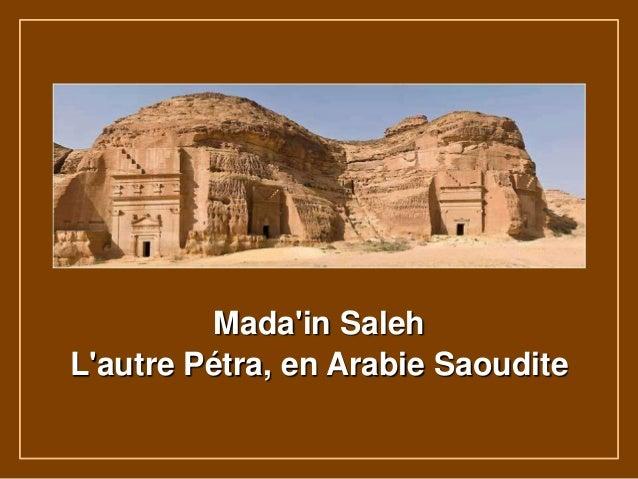 Mada'in Saleh L'autre Pétra, en Arabie Saoudite