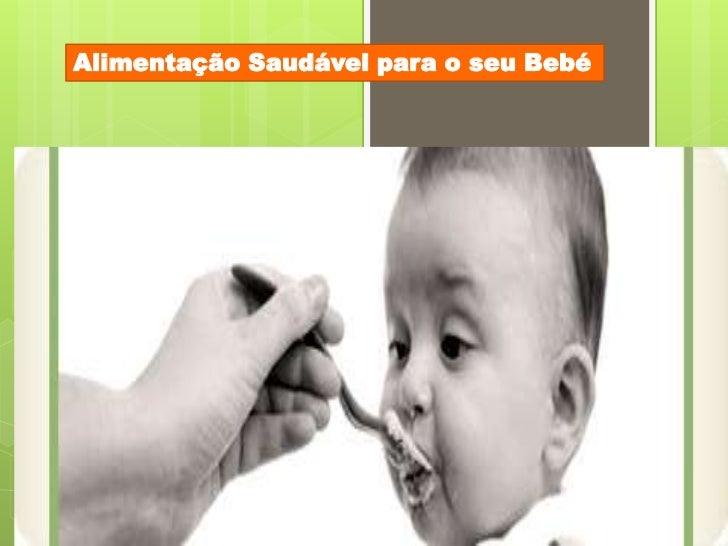 Alimentação Saudável para o seu Bebé