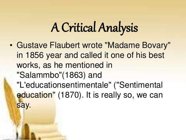 important aspects of madame bovary essay Madame bovary by gustave flaubert is the mid nineteenth century story of a french woman named emma bovary in bourgeois society, who passionately but recklessly pursues the splendid life that her imagination strains toward.