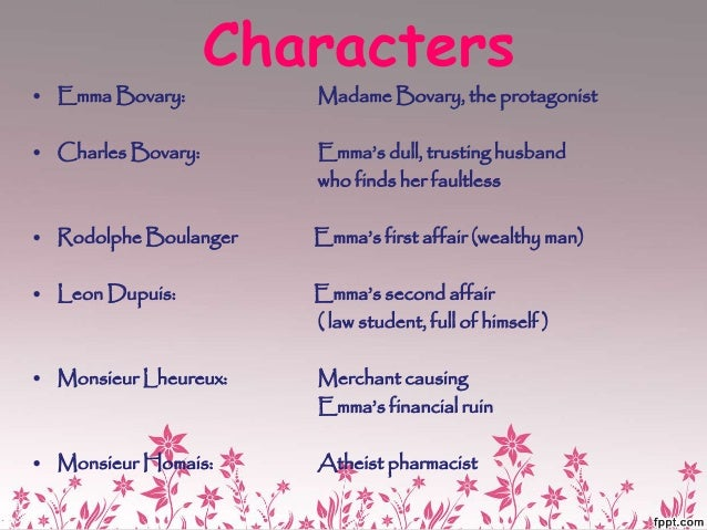 a comparison of the characters of leon dupuis and rodolphe boulanger in the novel madame bovary by g Detailed review of the film madame bovary love affair with rodolphe boulanger the novel, all of the male characters in the film are pretty.