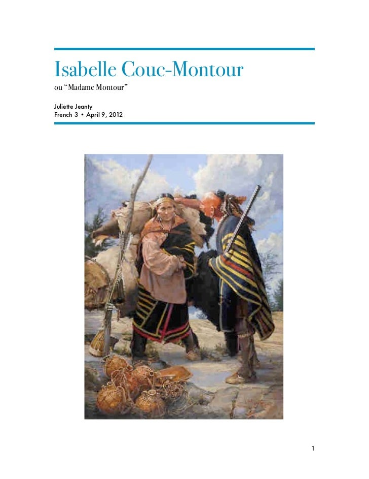 """Isabelle Couc-Montourou """"Madame Montour""""Juliette JeantyFrench 3 • April 9, 2012                          1"""