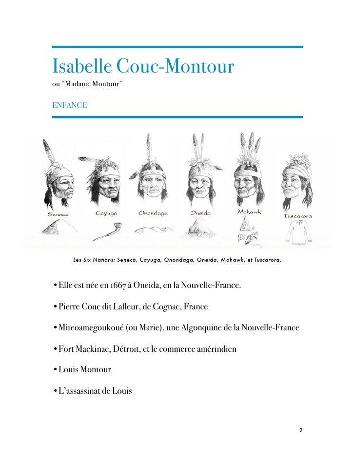 """Isabelle Couc-Montourou """"Madame Montour""""ENFANCE      Les Six Nations: Seneca, Cayuga, Onondaga, Oneida, Mohawk, et Tuscaro..."""