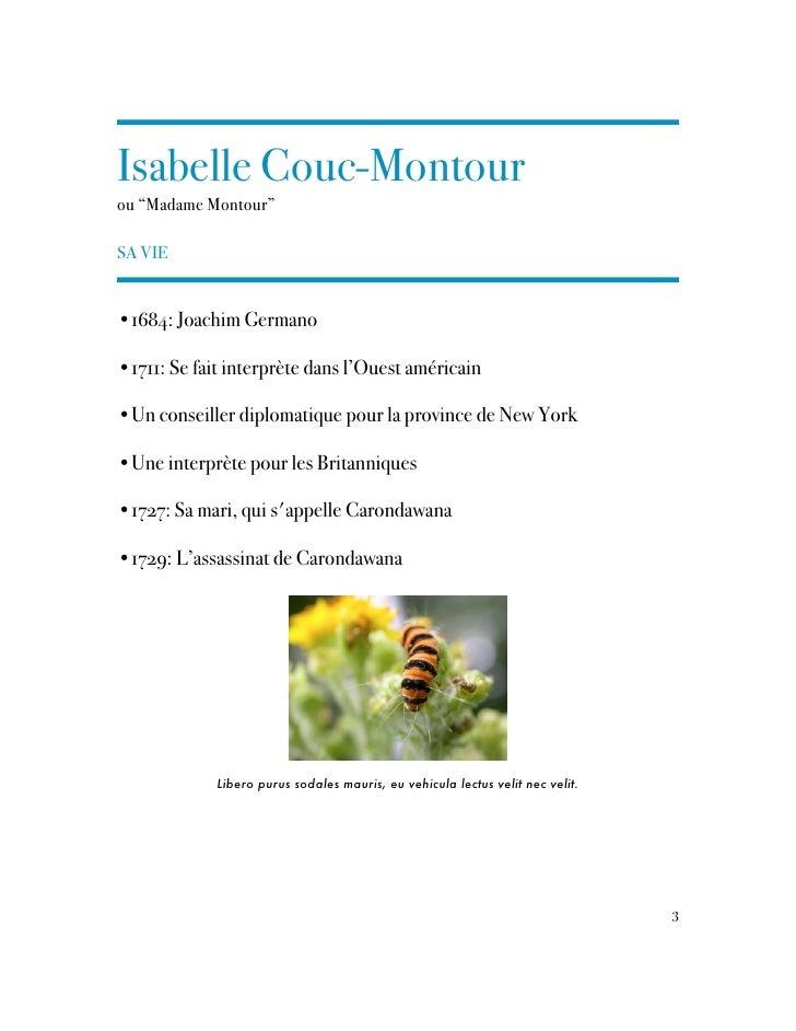 """Isabelle Couc-Montourou """"Madame Montour""""SA VIE•1684: Joachim Germano•1711: Se fait interprète dans l'Ouest américain•Un co..."""