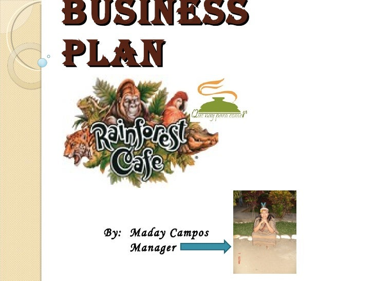 BUSINEss PLAN  By:  Maday Campos  Manager