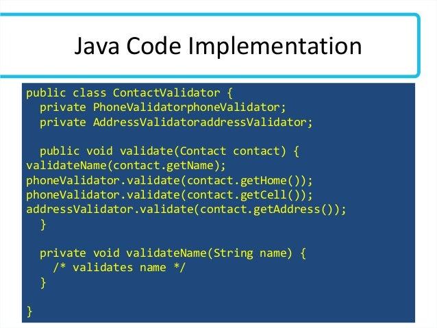 Java Code Implementation public class ContactValidator { private PhoneValidatorphoneValidator; private AddressValidatoradd...