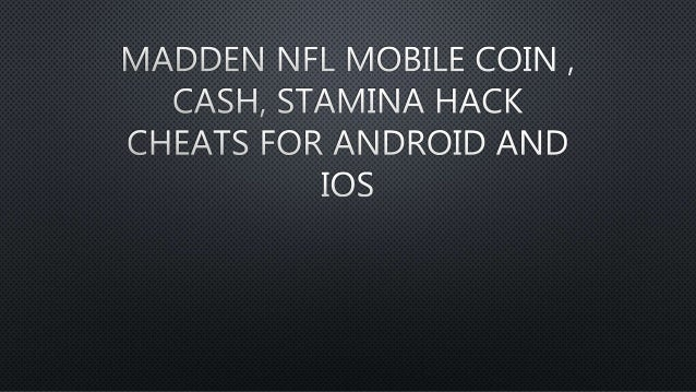 madden nfl mobile coin cash stamina hack cheats for android and i