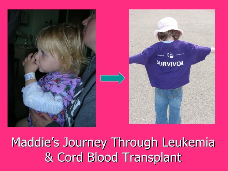 Maddie's Journey Through Leukemia & Cord Blood Transplant