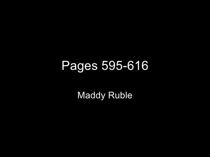 Pages 595-616 Maddy Ruble