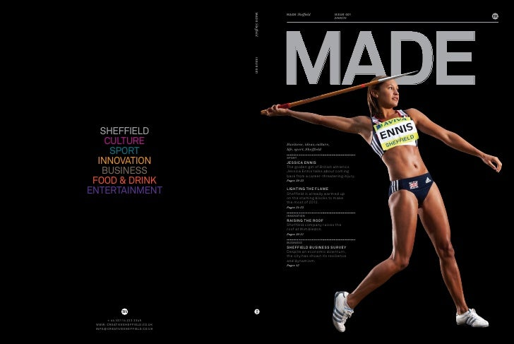 MADE MADe Sheffield              Issue 001                             2009/10     Business, ideas, culture, life, sport, ...