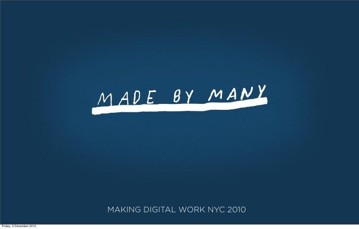 MAKING DIGITAL WORK NYC 2010Friday, 3 December 2010