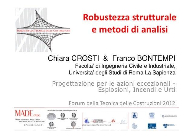 Robustezza strutturale                               e metodi di analisi                  Chiara CROSTI & Franco BONTEMPI ...