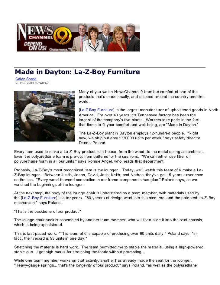 Made in Dayton: La-Z-Boy FurnitureCalvin Sneed2012-02-03 17:48:47                                    Many of you watch New...