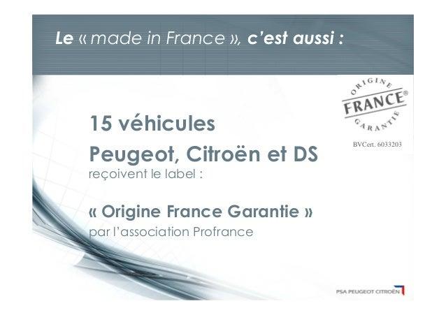 """Le """"Made in France"""" by PSA Peugeot Citroën Slide 3"""