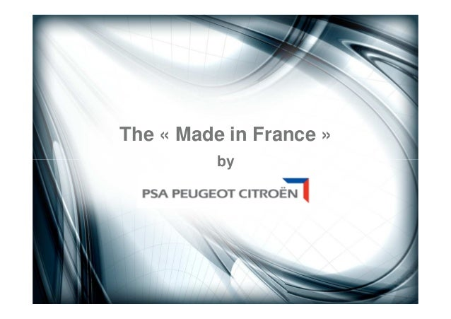 The « Made in France » by