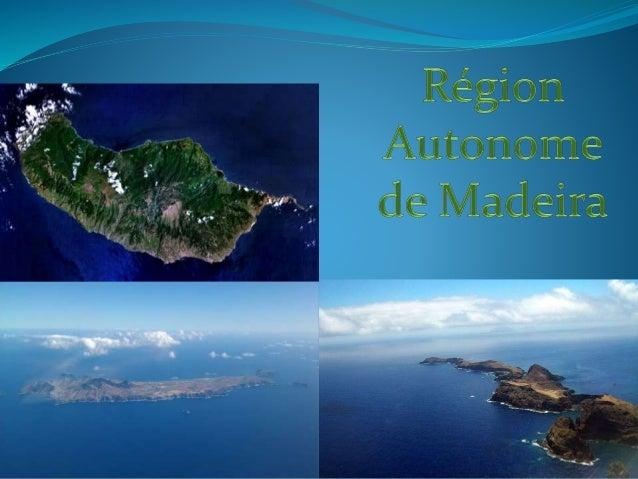 La Région Autonome de Madère est composée d'un ensemble de trois îles: L'île de Madeira, l'île du Porto Santo et les Deser...