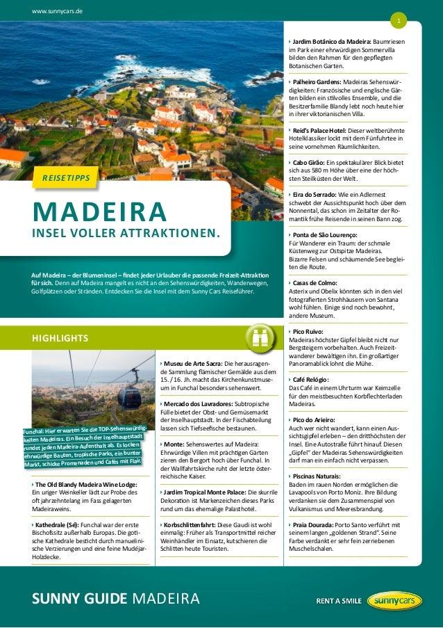 www.sunnycars.de 1   ardim Botânico da Madeira: Baumriesen  J im Park einer ehrwürdigen Sommervilla bilden den Rahmen fü...