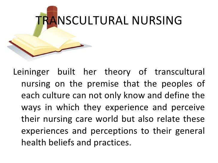 transcultural nursing its importance in nursing Comprehensive child and adolescent nursing volume 39, 2016 - issue 1 submit an article journal  transcultural nursing: its importance in nursing practice.