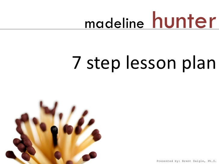 Madeline Hunter Lesson Plans