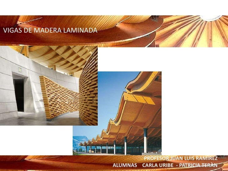 Madera laminada - Cambiar vigas de madera ...