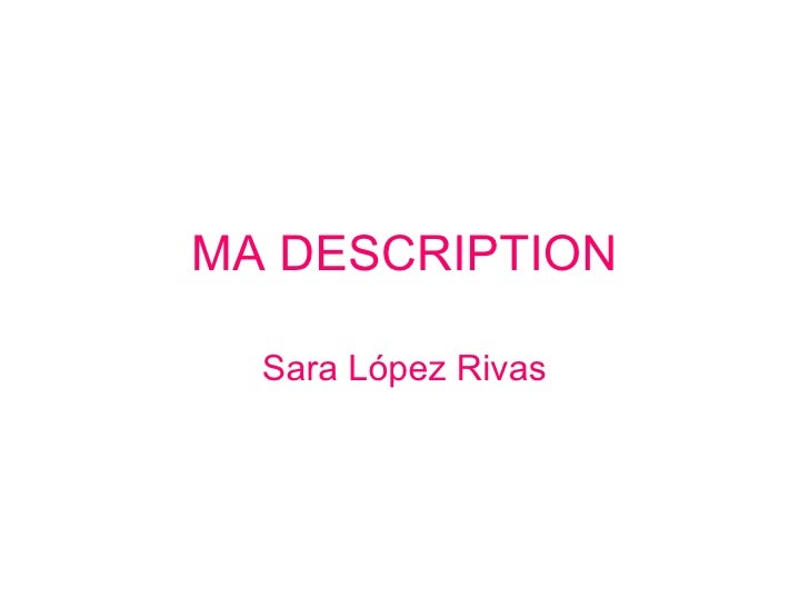 MA DESCRIPTION Sara López Rivas