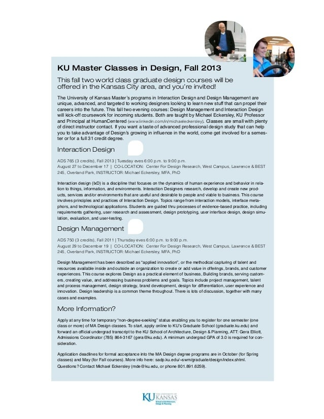 KU Master Classes in Design, Fall 2013This fall two world class graduate design courses will beoffered in the Kansas City ...