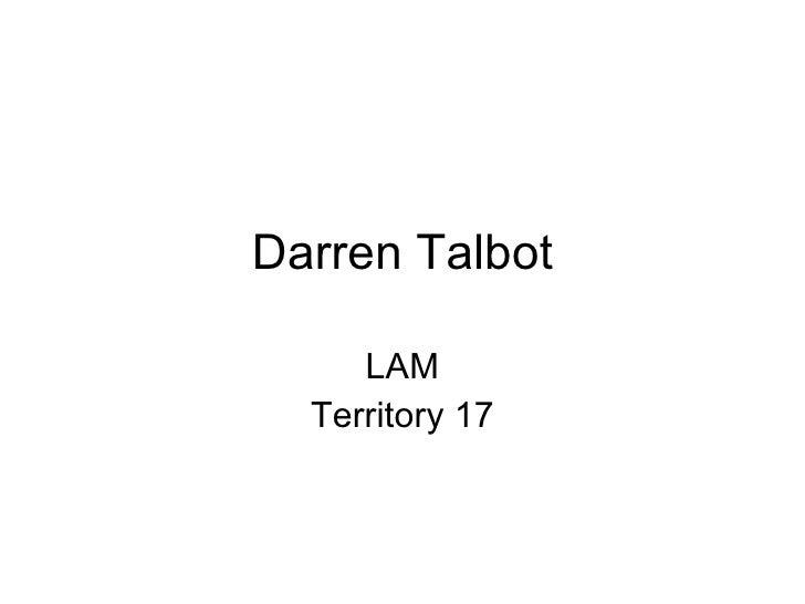 Darren Talbot LAM Territory 17