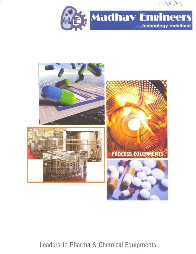 Pharma Process and Laboratory Equipments By Madhav Engineers