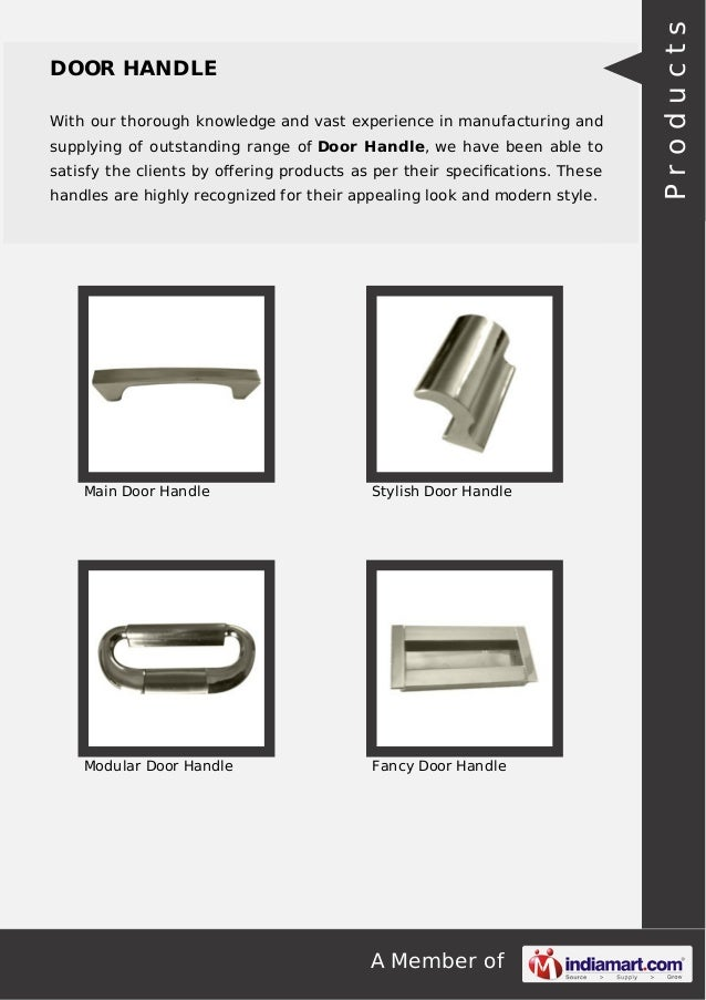 With our thorough knowledge and vast experience in manufacturing and supplying of outstanding range of Door Handle, we hav...