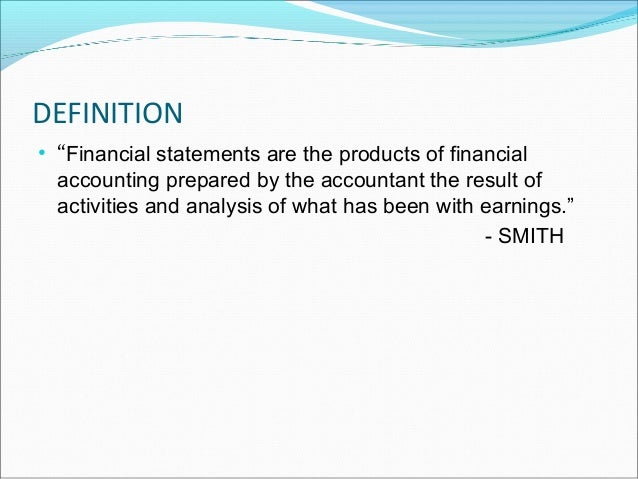 3. DEFINITION U2022 U201cFinancial Statements ...