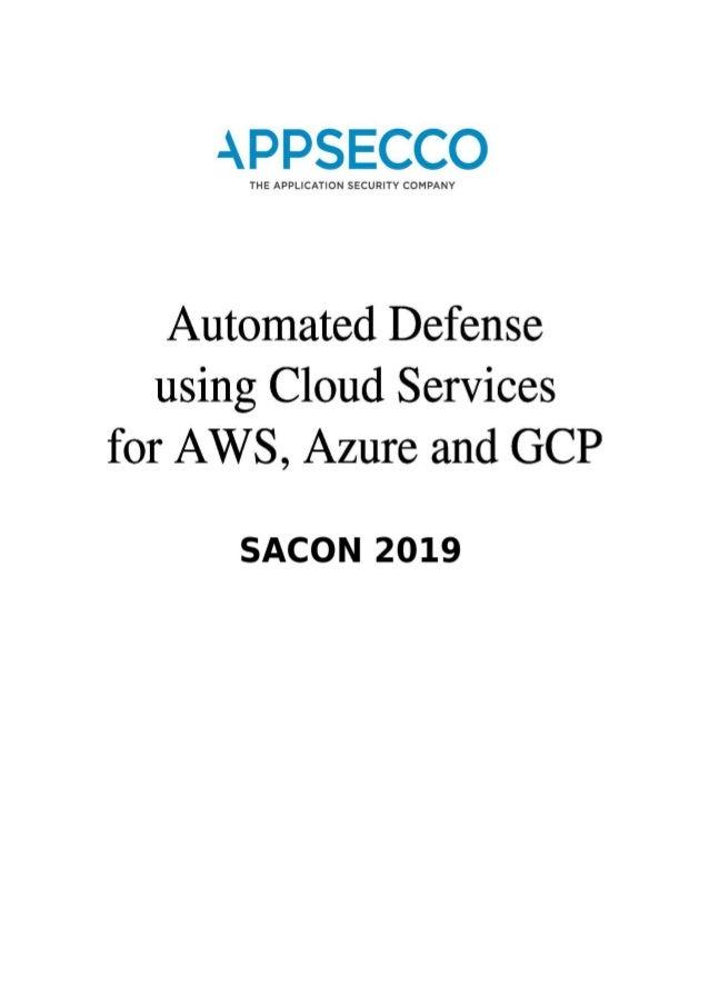 SACON) Madhu Akula - Automated Defense Using Cloud Service Aws, Azu…