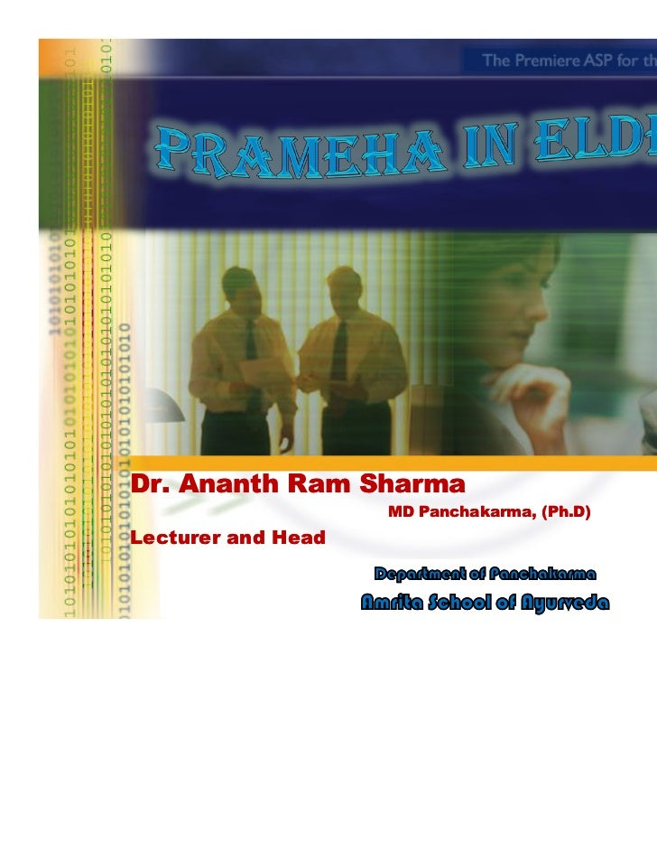 Dr. Ananth Ram Sharma                    MD Panchakarma, (Ph.D)                       Panchakarma, (Ph.D)Lecturer and Head